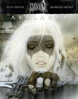 Malefic Time: Akelarre - Luis Royo & Romulo Royo - Book Cover